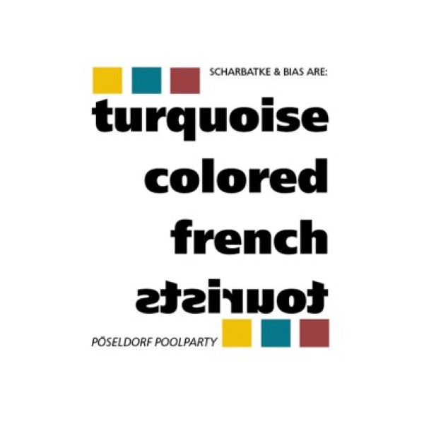 """Turquoise Colored French Tourists - """"Pöseldorf Poolparty"""""""