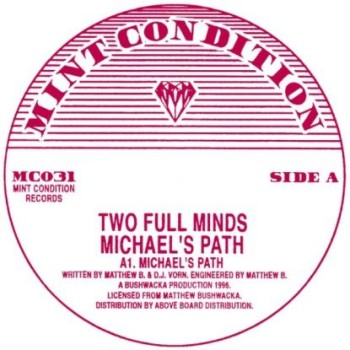 """Two Full Minds - """"Michael's Path"""""""