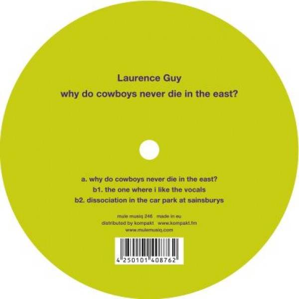 """Laurence Guy - """"Why Do Cowboys Never Die In The East?"""""""