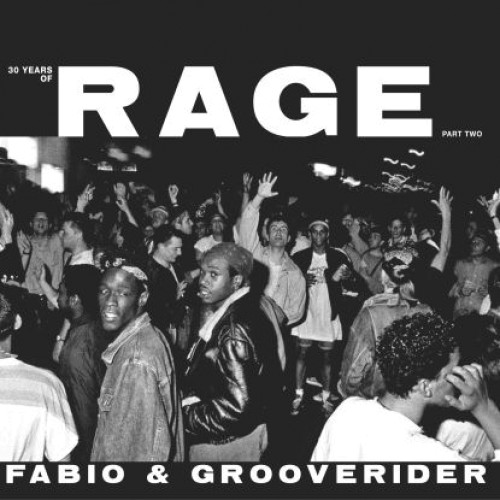 """Fabio & Grooverider - """"30 Years Of Rage Part 2 (limited White V"""""""