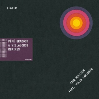 "Feater, Vilja Larjos — ""Time Million Remixes"""