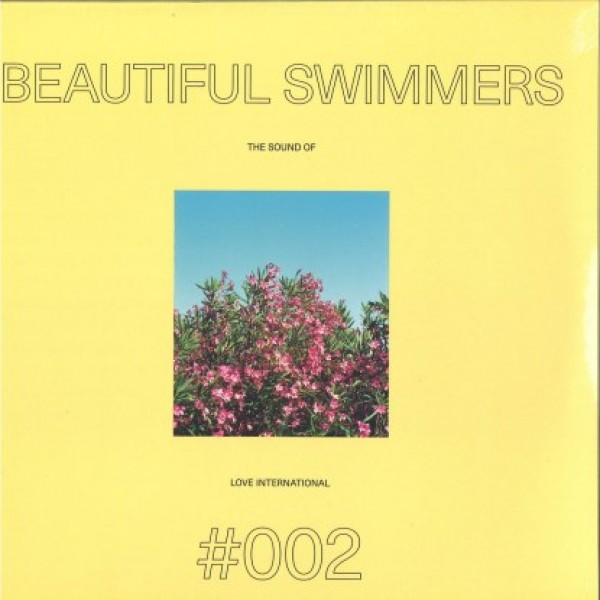 "Beautiful Swimmers — ""The Sound Of Love International 002"""
