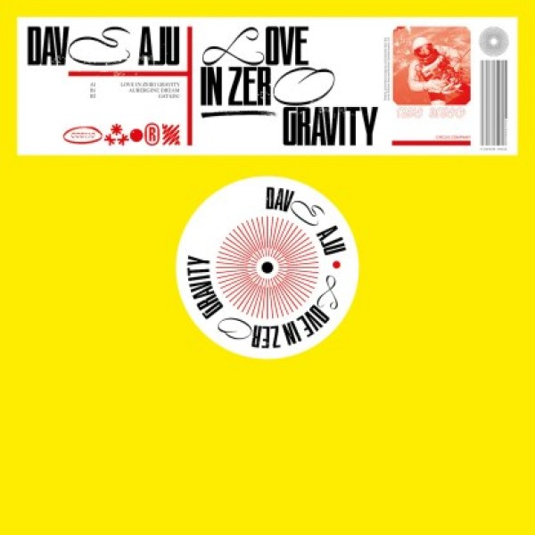 "Dave Aju — ""Love In Zero Gravity"""