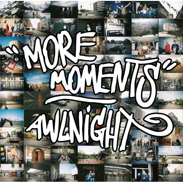 "Awlnight — ""More Moments"""