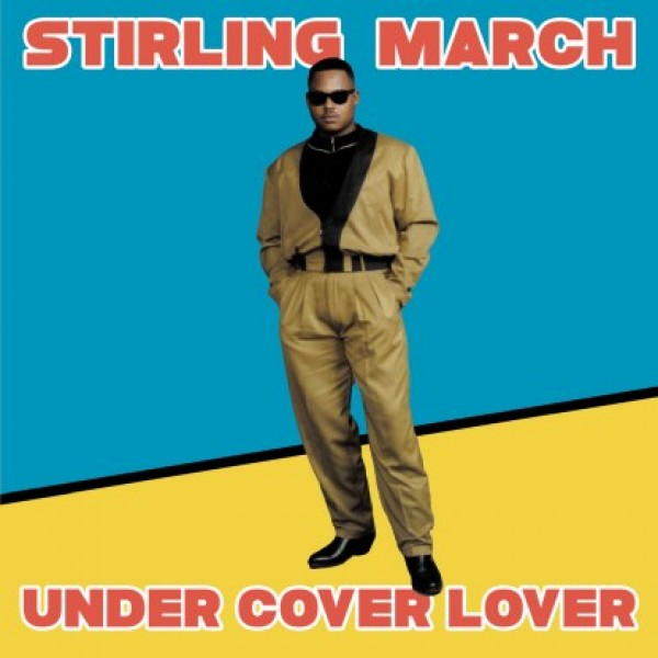 """Stirling March - """"Under Cover Lover"""""""