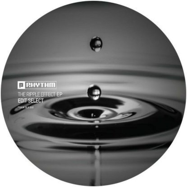 """Edit Select - """"The Ripple Effect Ep"""""""